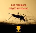 meilleurs pièges anti moustique extérieur